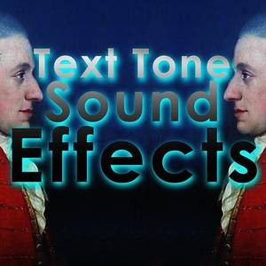 Text Tone Sound Effects
