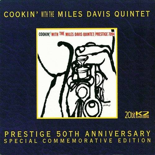 Cookin' with the Miles Davis Quintet [Remaster]