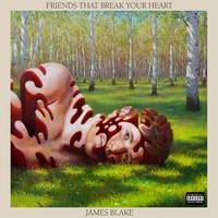 James Blake - Friends That Break Your Heart [Indie Exclusive Limited Edition CD w/ Autographed Booklet]