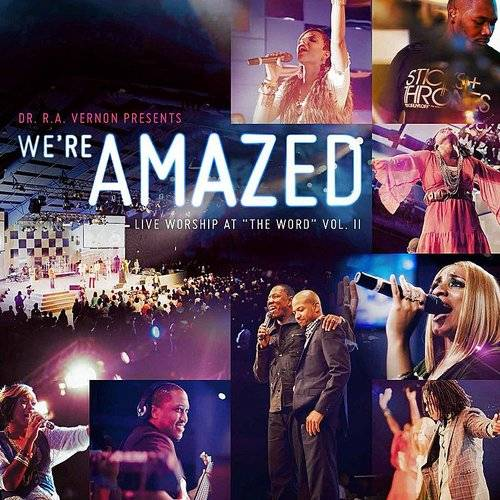 "We're Amazed (Live Worship At ""The Word""), Vol. 2"