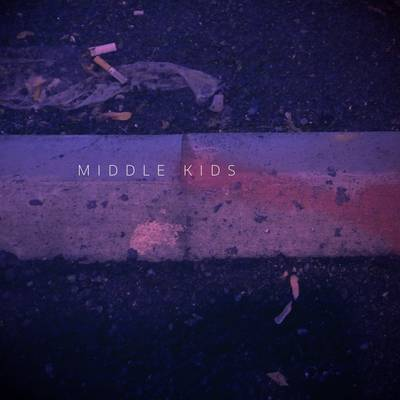 Middle Kids - Middle Kids EP