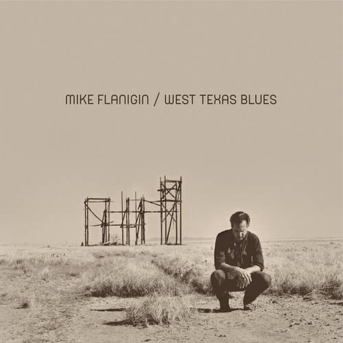Mike Flanigin - West Texas Blues