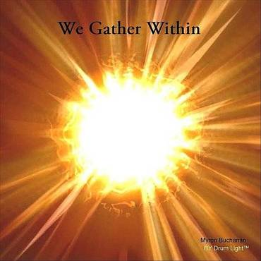 We Gather Within