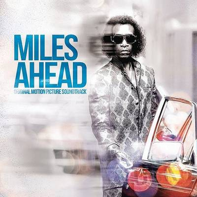 Miles Davis - Miles Ahead (Original Motion Picture Soundtrack)