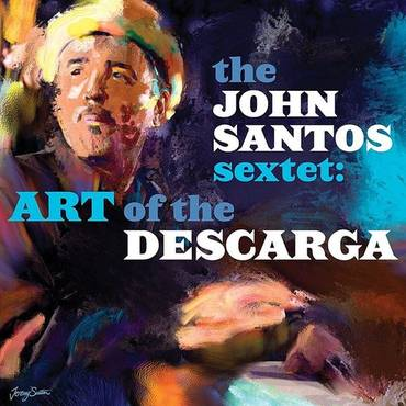 Art Of The Descarga