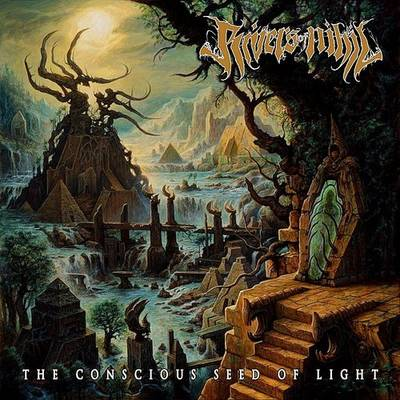 Rivers Of Nihil - Conscious Seed Of Light
