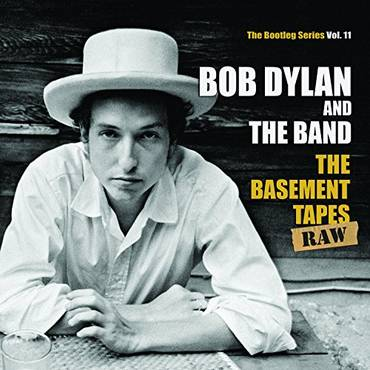 The Basement Tapes Raw: The Bootleg Series Vol. 11 [Vinyl]
