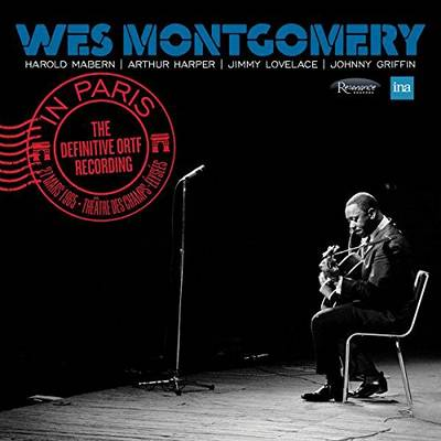Wes Montgomery - In Paris: The Definitive ORTF Recording [2CD]