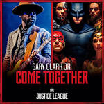 Gary Clark Jr. with Junkie XL - Come Together