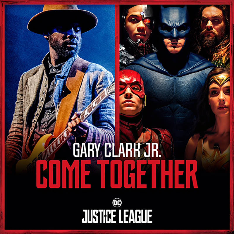 Gary Clark Jr. with Junkie XL Come Together