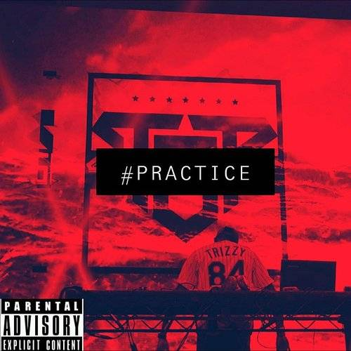 Tr!zzy - #practice   Omega Music