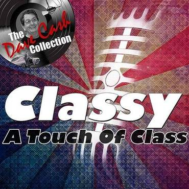 Classy - [The Dave Cash Collection]