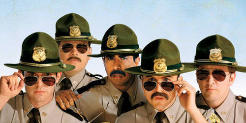 Super Troopers [Movie]