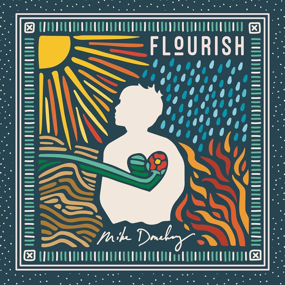 Mike Donehey - Flourish