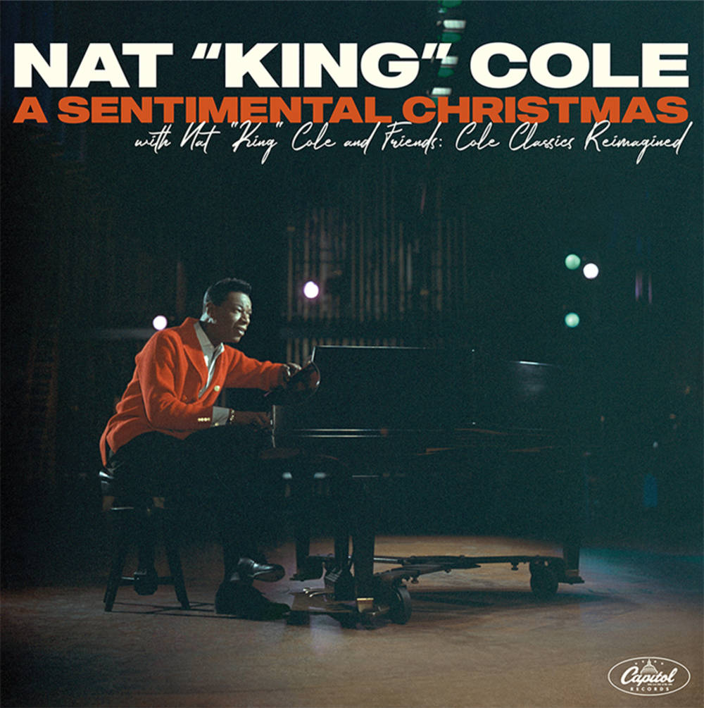 Nat King Cole - A Sentimental Christmas With Nat King Cole And Friends: Cole Classics Reimagined