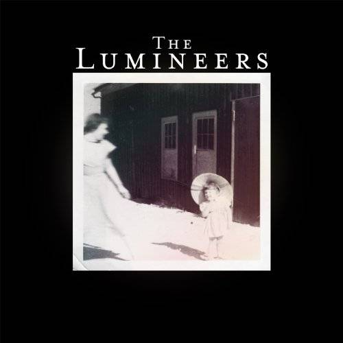 The Lumineers [Deluxe Edition w/DVD]