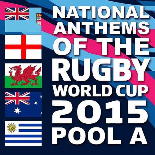 National Anthems Of The 2015 Rugby World Cup Pool A
