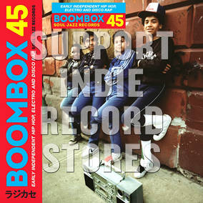Boombox 45 Box Set - Early Independent Hip Hop, Electro and Disco Rap 1979 - 83