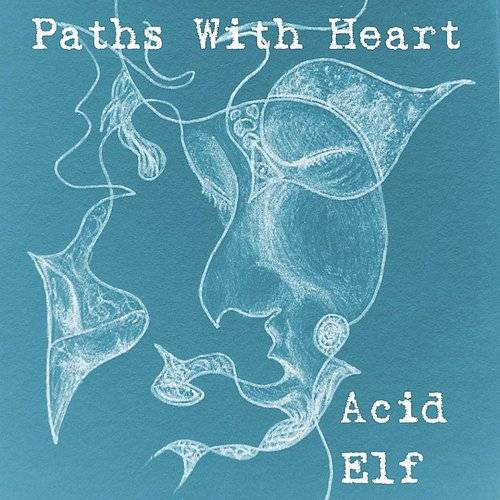 Paths With Heart Ep