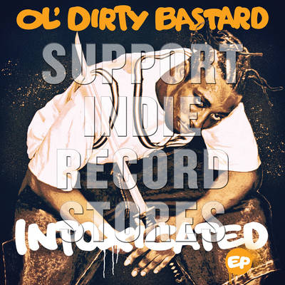 Ol' Dirty Bastard - Intoxicated [RSD 2019]
