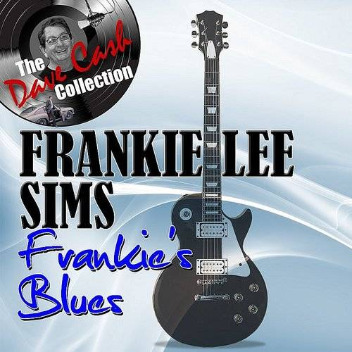 Frankie's Blues - [The Dave Cash Collection]