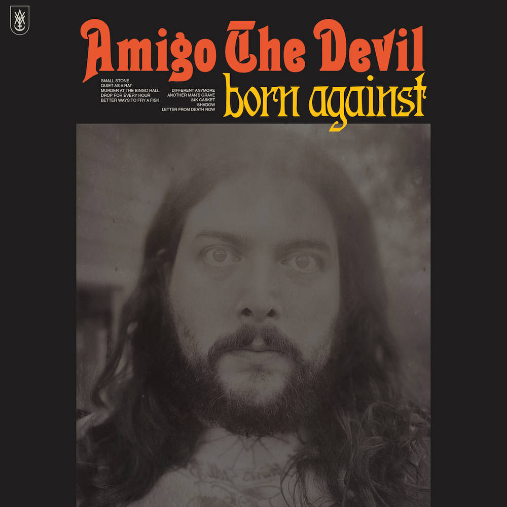 Amigo the Devil - Born Against [LP]
