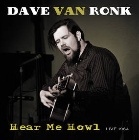 Hear Me Howl --Live 1964