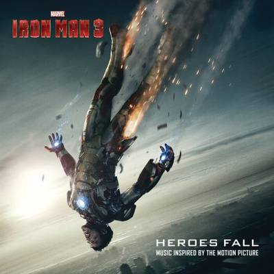 Various Artists - Iron Man 3: Heroes Fall [Soundtrack]