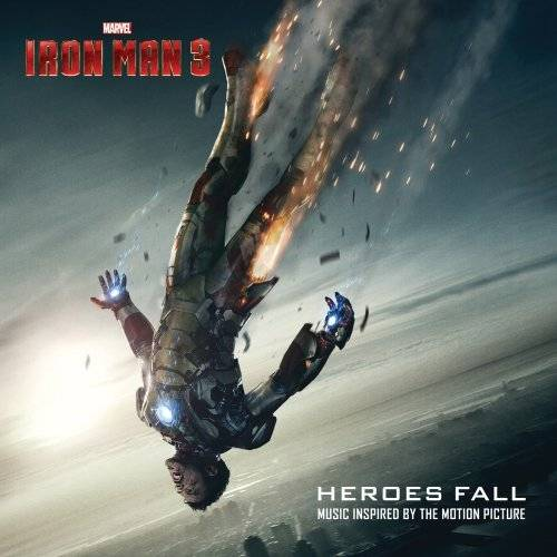 Iron Man 3: Heroes Fall [Soundtrack]
