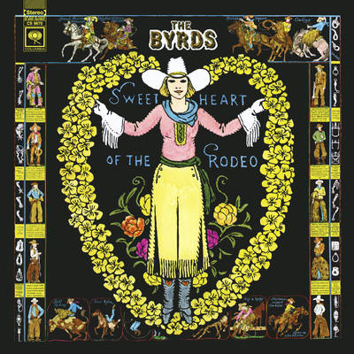 The Byrds - Sweetheart of the Rodeo (Legacy Edition)