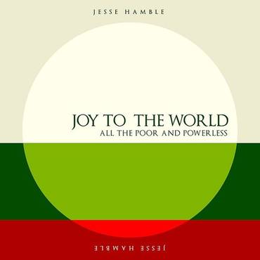 Joy To The World (All The Poor & Powerless)