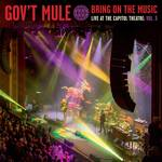 Gov't Mule - Bring On The Music - Live at The Capitol Theatre: Vol 3  [RSD BF 2019]
