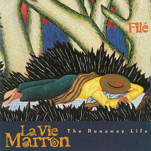Le Vie Marron (The Runaway Life)
