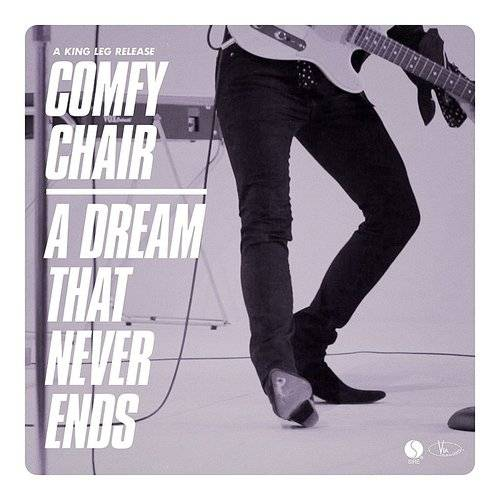 Comfy Chair / A Dream That Never Ends - Single