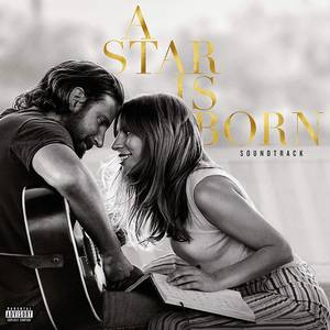 A Star is Born (Original Motion Picture Soundtrack) [2LP]