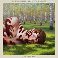 James Blake - Friends That Break Your Heart [Cassette]