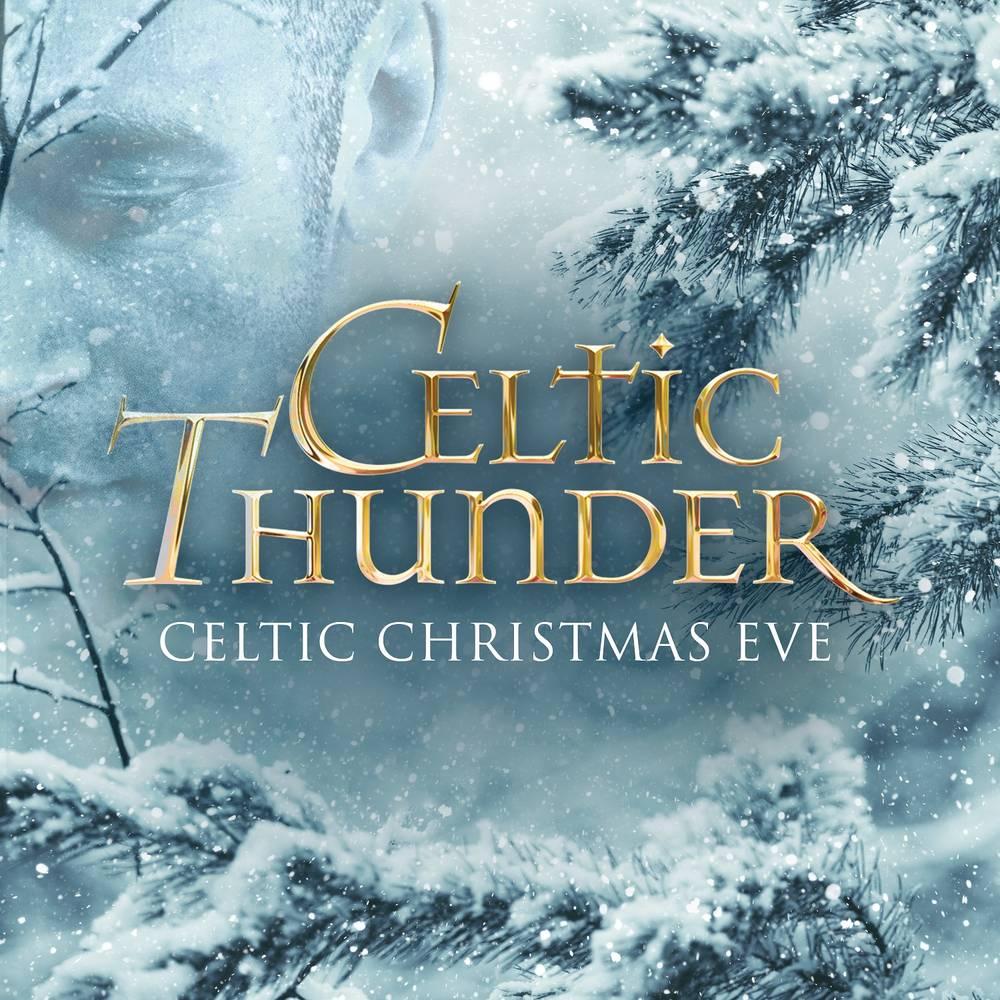 Celtic Thunder - Celtic Christmas Eve