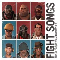 Various Artists - Fight Songs: The Music of Team Fortress 2