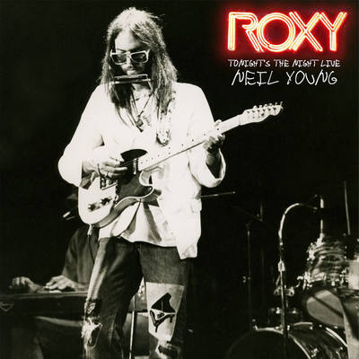 Neil Young - Tonight's The Night  Live At The Roxy