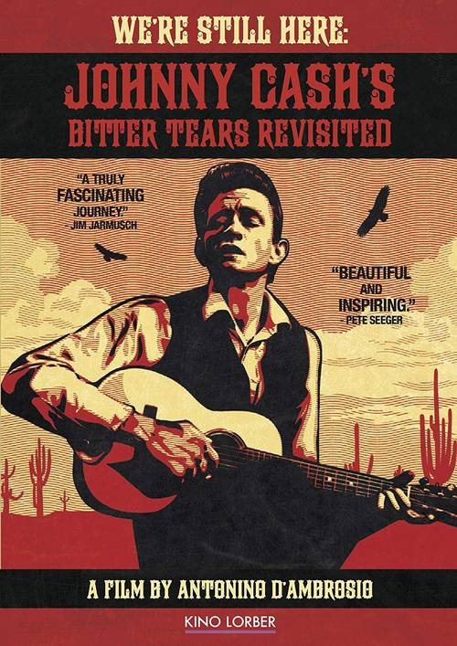 We're Still Here: Johnny Cash Bitter Tears (2015)