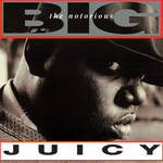 The Notorious B.I.G. - Juicy