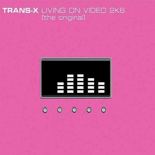 Living On Video 2K6 (The Original) (5-Track Maxi-Single)