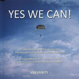 Yes We Can! A Tribute To President Barack Obama
