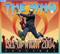 The Who - Live at The Isle of Wight Festival 2004 [Blu-Ray/2CD]