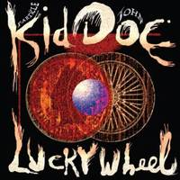 Kid Doe (Particle Kid & John Doe) - Lucky Wheel [Indie Exclusive Small Business Saturday]