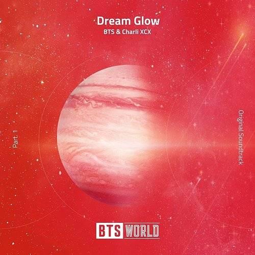 BTS - Dream Glow (Bts World Original Soundtrack) [Pt  1] | Magnolia