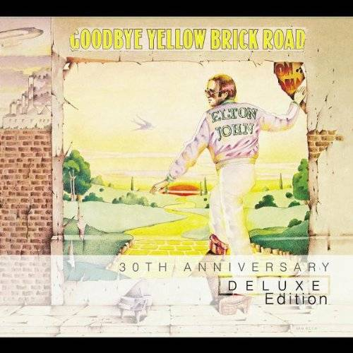 Goodbye Yellow Brick Road: 30th Anniversary [Deluxe Edition]