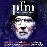 Premiata Forneria Marconi - I Dreamed Of Electric Sleep [Indie Exclusive Limited Edition 2CD]