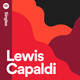 Lewis Capaldi - Hold Me While You Wait/When The Party's Over  [RSD BF 2019]
