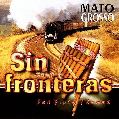 Sin Fronteras: Pan Flute Themes